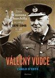 Válečný vůdce 2. díl (Život Winstona Churchilla  ve válce 1874–1945) - obálka