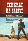 Tenkrát na Západě (Český průvodce světovými westerny) - obálka