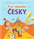 Proč mluvíme česky - obálka