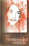 Perštýnská vražda aneb Dávný storky (x) - obálka