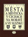 Obálka knihy Města a městečka v Čechách, na Moravě a ve Slezsku/ 8. díl V-Ž
