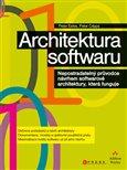 Architektura softwaru (Nepostradatelný průvodce návrhem softwarové architektury, která funguje) - obálka