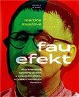 Fau efekt (Vlivy Brechtova epického a zcizujícího efektu v českém moderním herectví) - obálka