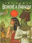 Bohové a faraoni - obálka
