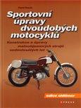 Sportovní úpravy dvoudobých motocyklů (Konstrukce a úpravy maloobjemových  strojů sedmdesátých let) - obálka