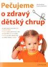 Obálka knihy Pečujeme o zdravý dětský chrup
