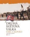 Druhá svetová vojna: Češi a Slováci (Múzeum v knihe) - obálka