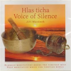 Ostatní Hlas ticha/Voice of Silence 1 CD