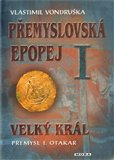 Velk&#253; kr&#225;l Pemysl Otakar I (Pemyslovsk&#225; epopej I.) - oblka