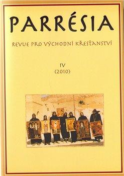 Parrésia 4 (2010). Revue pro východní křesťanství