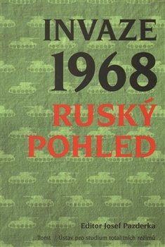 Obálka titulu Invaze 1968. Ruský pohled