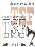 On the Waves of TSF / Na vlnách TSF (Kniha, brožovaná) - obálka