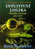 Intuitivní logika (Mentální strategie pro život) - obálka