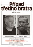 P&#237;pad tet&#237;ho bratra - oblka