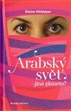 Arabský svět –  jiná planeta? (Kniha, vázaná) - obálka