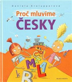 Obálka titulu Proč mluvíme česky