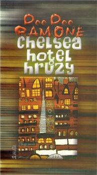 Obálka titulu Chelsea, hotel hrůzy