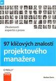 97 klíčových znalostí projektového manažera (Zkušenosti expertů z praxe) - obálka