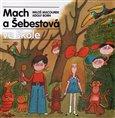 Mach a Šebestová ve škole (Kniha, vázaná) - obálka