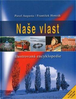 Naše vlast - Pavel Augusta, František Honzák