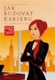 Jak budovat kariéru (Pro podnikavé ženy) - obálka