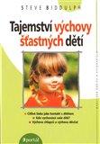 Tajemství výchovy šťastných dětí - obálka