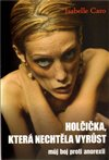 Obálka knihy Holčička, která nechtěla vyrůst