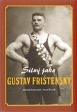Silný jako Gustav Frištenský - obálka
