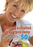 Zdravá a chutná strava pro ženy 50+ - obálka