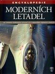 Encyklopedie moderních letadel (Od civilních dopravních letounů až k nejnovějším vojenským letadlům) - obálka
