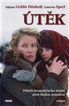 Obálka knihy Útěk - Příběh dramatického útěku před Rudou armádou