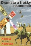 Dramata a frašky ekonomie - obálka