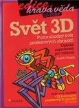 Svět 3D (Pozoruhodný svět  prostorových obrázků) - obálka
