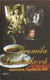 Jarmila Loukotková  vzpomíná, vypráví a vaří - obálka