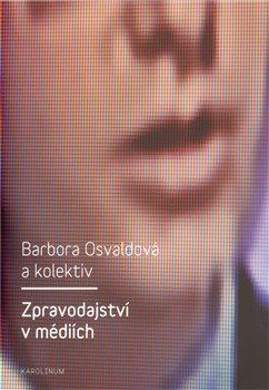 Obálka titulu Zpravodajství v médiích