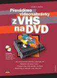 Převádíme videonahrávky z VHS na DVD - obálka