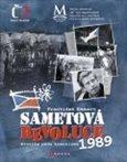 Sametová revoluce (Kronika pádu komunismu 1989) - obálka