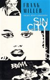 Chlast, dvky a bouchaky - broovan&#225; (Sin City 6) - oblka