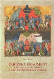 Pařížský fragment kroniky tzv. Dalimila a jeho iluminátorská výzdoba - obálka