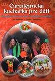 Čarodějnická kuchařka  pro děti (Kouzelné vaření pro malé čarodějky  (a čaroděje)) - obálka