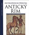 Antický Řím (Encyklopedická příručka) - obálka