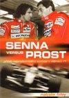 Obálka knihy Senna Versus Prost