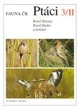 Fauna ČR Ptáci 3/II. (2 svazky) (Fauna ČR) - obálka