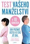 Obálka knihy Test vašeho manželství v 10 krocích