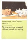 Stres a syndrom vyhoření u lékařů posudkové služby - obálka