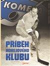 Obálka knihy Kometa - Příběh hokejového klubu