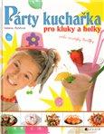 Párty kuchařka pro kluky a holky - obálka