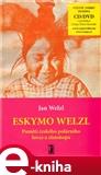 Eskymo Welzl - obálka