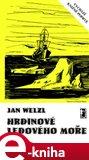 Hrdinové Ledového moře (Elektronická kniha) - obálka
