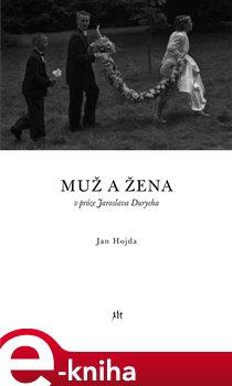 Obálka titulu Muž a žena v próze Jaroslava Durycha
